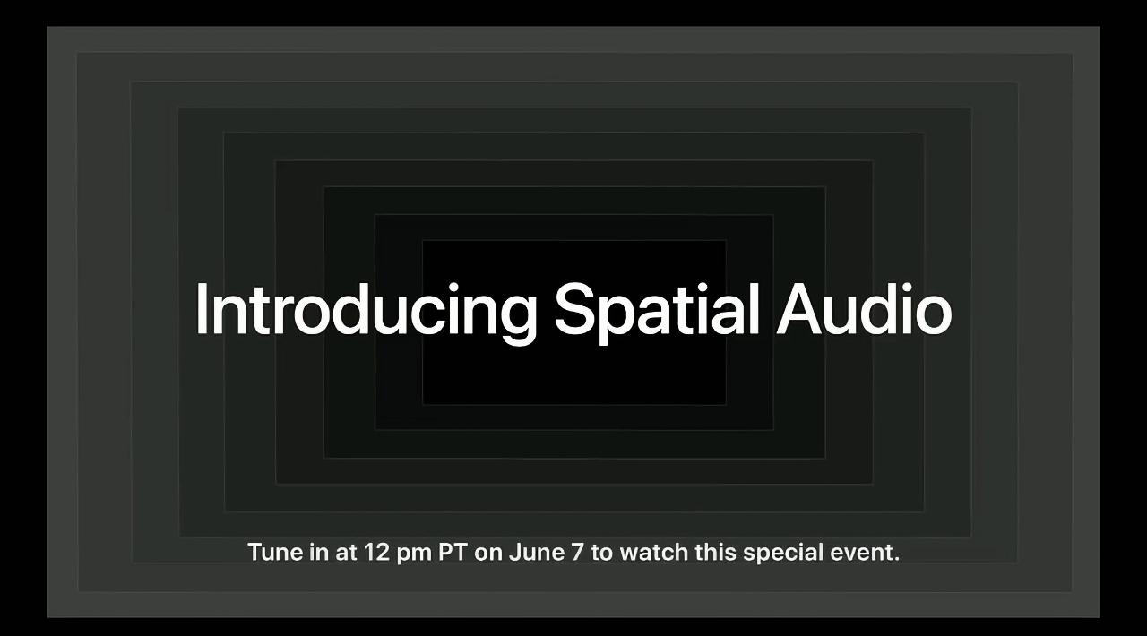 Apple представит режим Spatial Audio для Apple Music сразу после мероприятия WWDC 2021