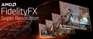 AMD FidelityFX Super Resolution — ответ AMD на технологию NVIDIA DLSS